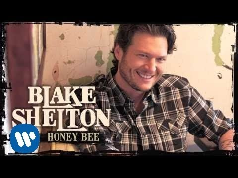 Blake Shelton   Honey Bee  Audio Only