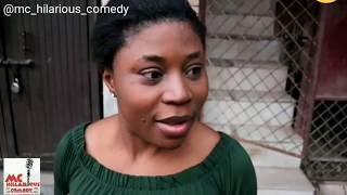 Stealing A Yoruba Girl's Pant Goes Wrong (Mc Hilarious Comedy)(The Real House Of Comedy)