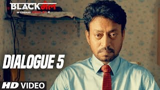 Aap Time Pe ghar Kiyo Nhi Jate.. : Blackमेल (Dialogue Promo 5) | Irrfan Khan | 6th April 2018