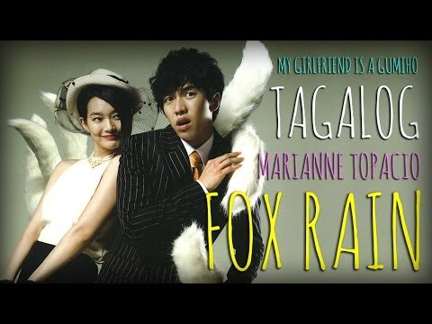 [tagalog] Fox Rain 여우비(my Girlfriend Is A Gumiho Ost 이선희) By Marianne Topacio video