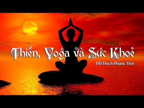 Thiền, Yoga Và Sức Khỏe