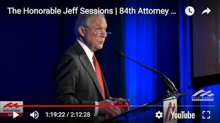 The Honorable Jeff Sessions (1:02:45)  | 84th Attorney General of the United States