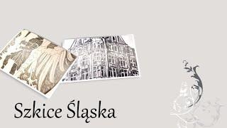 Szkice Śląska, odc. 8