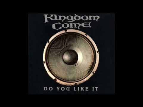 Kingdom Come - Slow Down