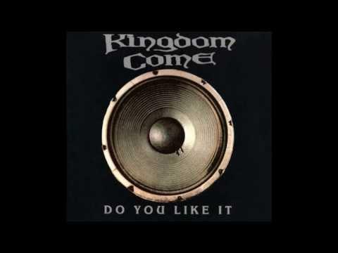 Kingdom Come - Slow Down