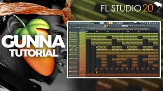 How To Create A Gunna Type Beat From Scratch On FL Studio 20 | Trap Tutorial 2019