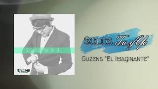 Download lagu Solos tu y yo  - Guzens
