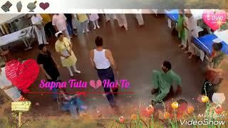 Sapna Tuta Hai To Dil Kanhi Jalta Hai Whattsapp vi