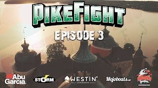 Pike Fight 2016 - Episode 3