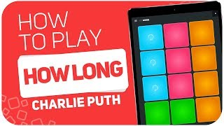 Download Lagu How to play: HOW LONG (Charlie Puth) - SUPER PADS - Kit Dodge Gratis STAFABAND