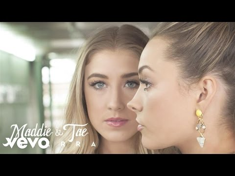 Maddie & Tae - Sierra (Audio)