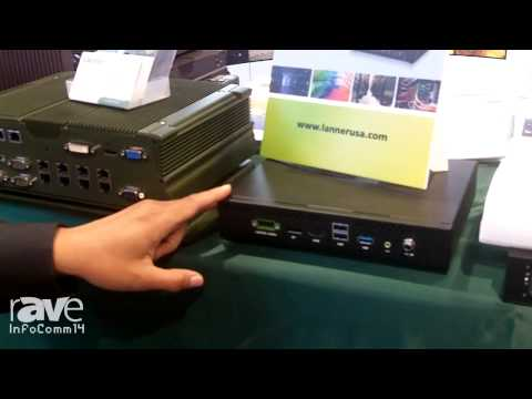 InfoComm 2014: Lanner Electronics Talks About OEM and ODM Solutions
