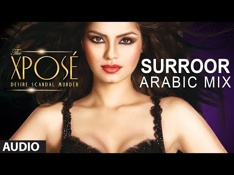 The Xpose: Surroor (arabic Mix) | Full Audio Song | Himesh Reshammiya, Yo Yo Honey Singh video