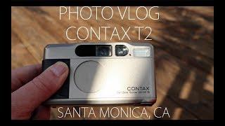 Contax T2 - Wasting Film in Santa Monica (PHOTO VLOG 2)