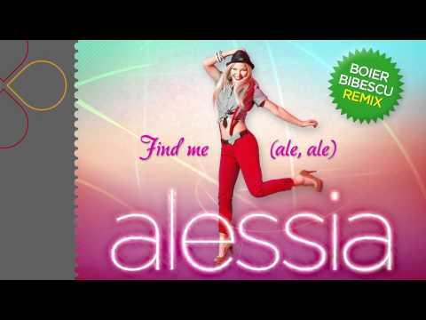 Sonerie telefon » Alessia – Find me (ale, ale) (Boier Bibescu Remix)
