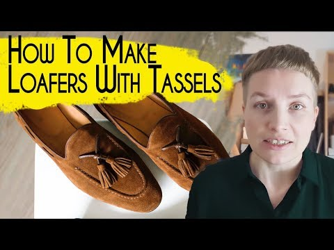 HOW TO MAKE SHOES: MAKING WOMEN PENNY LOAFERS WITH TASSELS