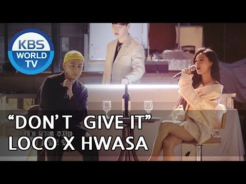 """""""Don't Give It"""" by LOCO X HWASA [Hyena On the Keyboard/ 2018.05.09]"""