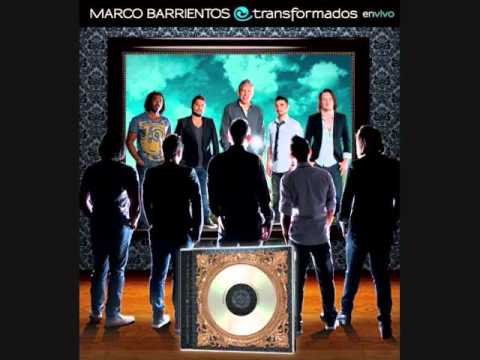 Es Tu gloria Nuevo cd Marco Barrientos Transformados 2010.wmv