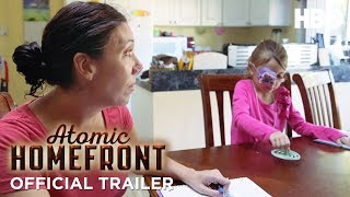 Atomic Homefront Official Trailer (2018) | HBO