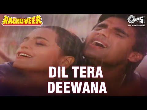Dil Tera Deewana - Raghuveer | Sunil Shetty & Shilpa Shirodkar...