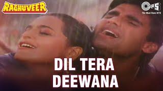 Dil Tera Deewana - Raghuveer | Sunil Shetty & Shilpa Shirodkar | Kumar Sanu & Poornima