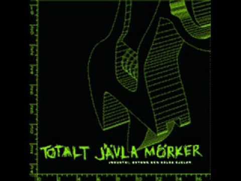 Totalt Javla Morker - Livstid Pa Golvet