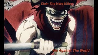Stain (The Hero Killer) Tribute