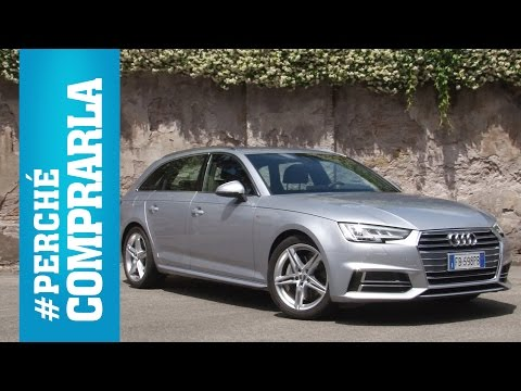 Audi A4 Avant | Perché comprarla... e perché no
