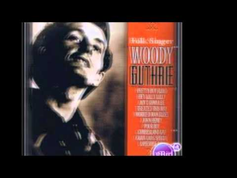 Woody Guthrie - Theres More Pretty Girls Than One