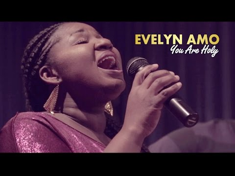 Evelyn Amo - You Are Holy - Single (Official Video)