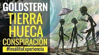 TIERRA HUECA I Madre de todas las Conspiraciones: DÉBORA GOLDSTERN. #InsólitaExperiencia