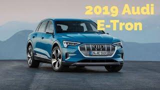 2019 Audi E-Tron Electric SUV First Drive Review Auto FIxz
