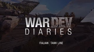 World of Tanks Console Dev Diary - Italian Tanks Have Arrived!