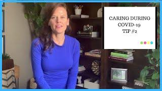 Dementia caregiving during COVID-19: Tip 2