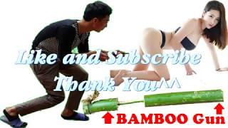 Những trò nghịch ngu nhất Việt Nam#2 - Chế súng thần công từ tre và cái kết