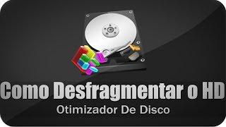 Como Desfragmentar o HD -Otimizador de Disco