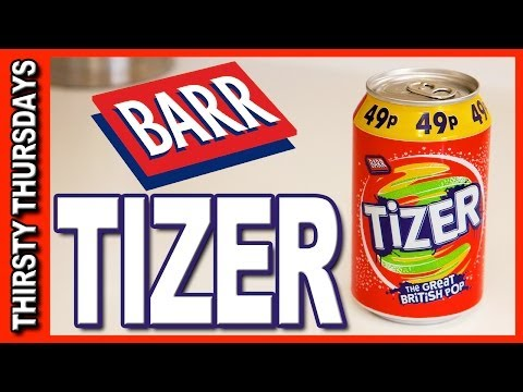 Tizer - The Great British Pop Review - Thirsty Thursdays