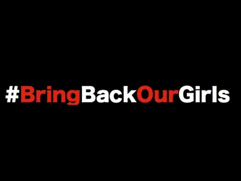 The Bring Back Our Girls Hashtag Campaign