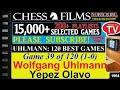 Chess Uhlmann 120 Best Games 39 Of 120 Wolfgang Uhlmann Vs Yepez Olavo mp3