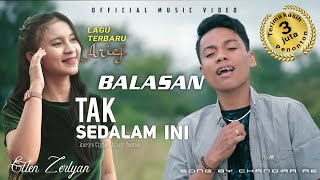 Download lagu Ellen Zerlyan - Arief    Balasan Lagu Tak sedalam ini ( )