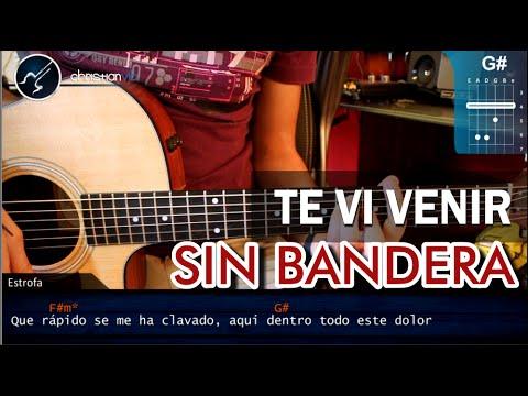 Cómo tocar Te Vi Venir de Sin Bandera en Guitarra HD ESPECIAL 14 de Febrero Christianvib