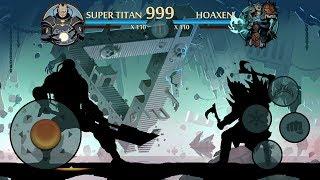 Shadow Fight 2 SUPER TITAN VS HOAXEN