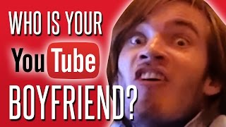 WHO IS YOUR YOUTUBE BOYFRIEND? Test