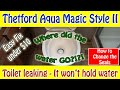 RV Toilet won't hold water - Seal Replacement - Thetford Aqua Magic