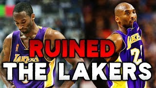 Did Kobe Bryant RUIN The Lakers?