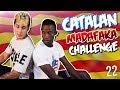CATALAN MADAFAKA CHALLENGE - Con OMAR (Mi nuevo compañero de piso)
