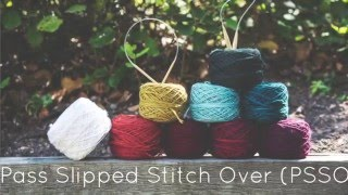 Knitting Tutorial for beginners: Pass Slipped Stitch Over Decrease - PSSO