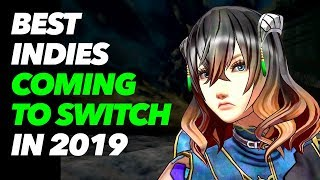 Top 16 Indie Games Coming to Nintendo Switch in 2019