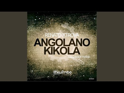 Angolano Kikola (Feat. Eddy Tussa)