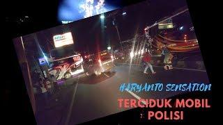 Haryanto 023 Sensation Buka Jalur Dipalang Mobil Polisi, Haryanto Madura Membantu